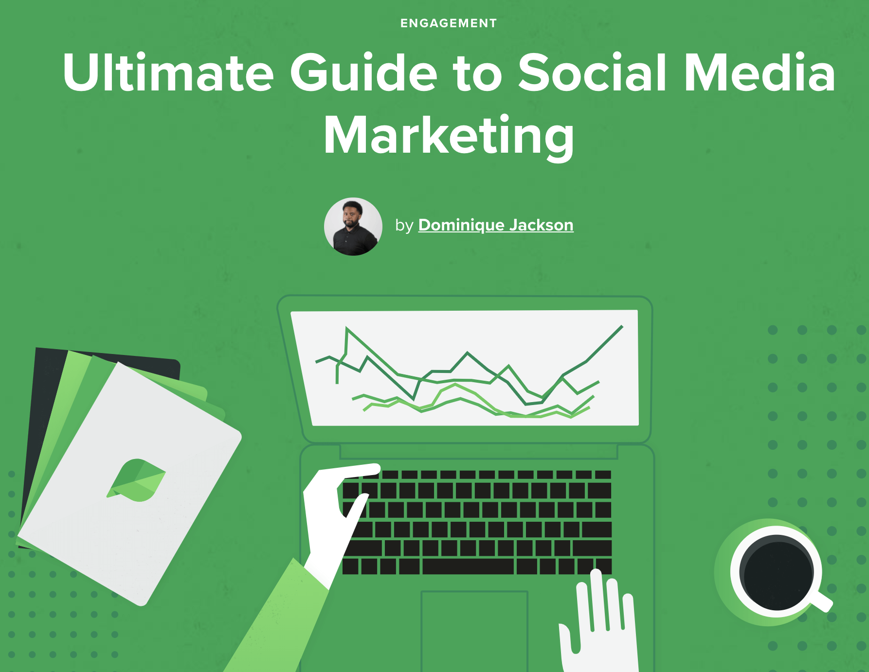 Ultimate Guide to Social Media